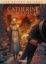 Reines de sang - Catherine de Médicis T1 : Catherine de Médicis, la Reine maudite - Tome 1 (0), bd chez Delcourt de Delalande, Mogavino, Gomez, Rio