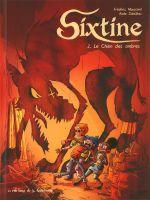 Sixtine T2 : Le chien des ombres (0), bd chez Editions de la Gouttière de Maupomé, Soleilhac