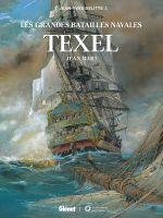 Les Grandes batailles navales T9 : Texel (0), bd chez Glénat de Delitte, Baiguera, Bechu