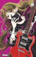 Masked noise T11, manga chez Glénat de Fukuyama