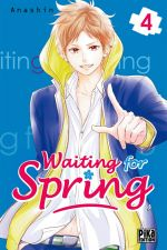 Waiting for spring T4, manga chez Pika de Anashin