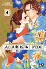 La courtisane d'Edo  T4, manga chez Pika de Sakurakouji