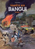 Tempête sur Bangui T2, bd chez La boîte à bulles de Kassaï