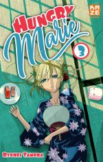 Hungry Marie T3, manga chez Kazé manga de Tamura