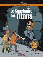 Le Musée de l'étrange T1 : Le sanctuaire des titans (0), bd chez Les éditions du Long Bec de Régric, Irala marin