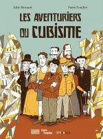 Les Aventuriers du cubisme, bd chez Steinkis de Birmant, Fouillet