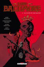 Lord Baltimore T6 : Le culte du roi rouge (0), comics chez Delcourt de Mignola, Golden, Bergting, Stewart