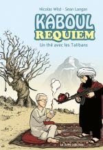 Kaboul Disco T3 : Kaboul Requiem - Un thé avec les Talibans (0), bd chez La boîte à bulles de Wild