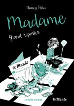 Madame T3 : Grand reporter (0), bd chez La boîte à bulles de Peña
