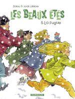 Les Beaux étés T5 : La fugue - 1979 (0), bd chez Dargaud de Zidrou, Lafebre