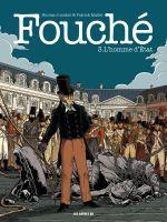 Fouché T3 : L'homme d'État (0), bd chez Les arènes de Juncker, Mallet, Croix