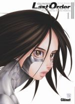 Gunnm Last Order – Edition originale, T1, manga chez Glénat de Kishiro