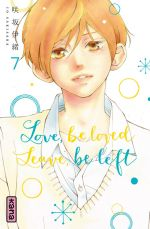 Love,Be Loved Leave,Be Left T7, manga chez Kana de Sakisaka