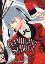 Gambling school T8, manga chez Soleil de Kawamoto, Naomura