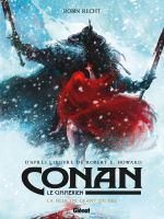 Conan le Cimmérien T4 : La Fille du géant du gel (0), bd chez Glénat de Recht