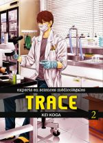 Trace T2, manga chez Komikku éditions de Koga
