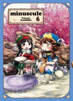 Minuscule T6, manga chez Komikku éditions de Kashiki