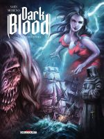 Dark blood T2 : Lumière noire (0), bd chez Delcourt de Sarn, Moreno