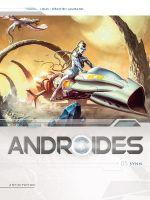 Androïdes T5 : Synn (0), bd chez Soleil de Louis, Lamirand