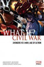 What if ?  T1 : Civil War - Avengers Vs X-men ; Age of Ultron (0), comics chez Panini Comics de Keatinge, Gage, Grévioux, Brubaker, Palmiotti, Kowalski, Sandoval, Tolibao, Edwards, Djurdjevic, Ienco, Doyle, Molina, Villalobos, Suayan, Beaulieu, Ramos, Redmond, Serrano, Rosenberg, Major