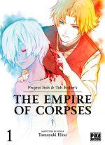 The empire of corpses T1, manga chez Pika de Project Itoh, Tomoyuki