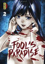 Fool's paradise T2, manga chez Kana de Ninjyamu