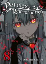 Pétales de réincarnation T8, manga chez Komikku éditions de Konishi