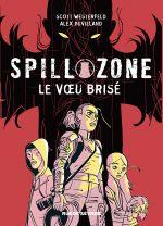 Spill zone T2 : Le voeux brisé (0), comics chez Rue de Sèvres de Westerfeld, Puvilland, Sycamore