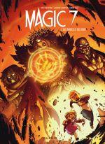 Magic 7 T7 : Des mages et des rois (0), bd chez Dupuis de Toussaint, Raapack, Ruiz, Elder, Noiry