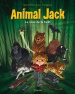 Animal Jack T1 : Le coeur de la forêt (0), bd chez Dupuis de Toussaint, Prickly