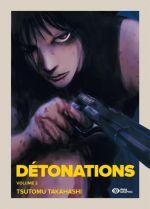 Détonations T2, manga chez Pika de Takahashi