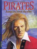 Pirates T5 : Jusqu'au bout du rêve (0), bd chez Casterman de Bonifay, Terpant