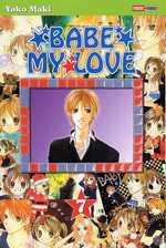 Babe my love T7, manga chez Panini Comics de Maki