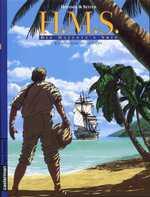 H.M.S. - His Majesty's Ship T3 : La morsure du serpent (0), bd chez Casterman de Seiter, Roussel
