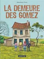 La demeure des Gomez, bd chez Casterman de Prado