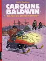 Caroline Baldwin T13 : La nuit du grand marcheur (0), bd chez Casterman de Taymans, Wesel, Wesel