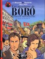Les aventures de  Boro, reporter photographe T2 : La Dame de Berlin 2 (0), bd chez Casterman de Franck, Vautrin, Veber, Schmitz