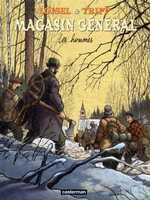 Magasin général T3 : Les hommes (0), bd chez Casterman de Loisel, Beaulieu, Tripp, Lapierre