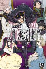 To your eternity T8, manga chez Pika de Oima