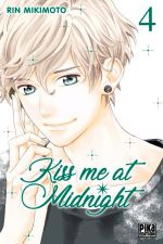 Kiss me at midnight T4, manga chez Pika de Mikimoto