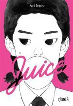 Juice T2, manga chez Çà et là de Jeeno