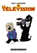 Davy Mourier vs T2 : La télévision (0), bd chez Delcourt de Mourier