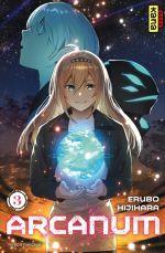 Arcanum T3, manga chez Kana de Hijihara