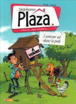 Stéphane Plaza T2 : L'amour est dans le prêt (0), bd chez Jungle de Derache, Plaza, Duvignan, Coicault, Degreef