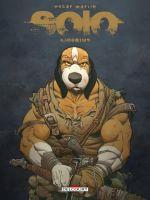 Solo T4 : Legatus (0), comics chez Delcourt de Martin