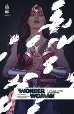 Wonder Woman Rebirth T6 : Attaque contre les Amazones (0), comics chez Urban Comics de Robinson, Lupacchino, Merino, Segovia, Santucci, Carnero, Fajardo Jr, Hi-fi colour, Frison