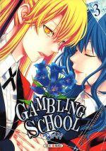 Gambling school twin T3, manga chez Soleil de Kawamoto