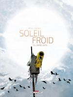 Soleil Froid T3 : L'Armée verte (0), bd chez Delcourt de Pécau, Damien