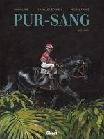 Pur-sang T1 : Red Bird (0), bd chez Glénat de Rodolphe, Vercken, Faure, Labriet