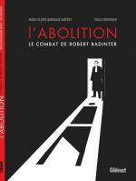 L'Abolition  : Le combat de Robert Badinter (0), bd chez Glénat de Gloris, Kerfriden